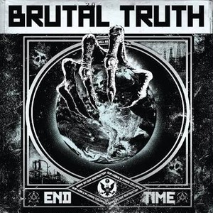 【USED】BRUTAL TRUTH / END TIME