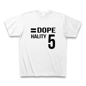 Hality DOPE No`5 Tシャツ
