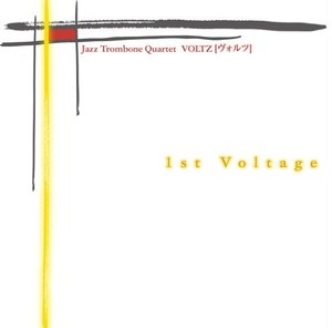 CD - 1st Voltage <Jazz Trombone Quartet VOLTZ>