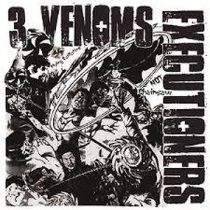 ADA MAX, CONSOCIO SENTENCIA, FILTHY HATE / Original Motion Picture Soundtrack - 3 VENOMS EXECUTIONERS(邦題:三毒処刑人) 8.93""