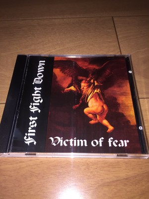 First Fight Down ‎– Victim Of Fear CD