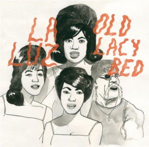 OLD LACY BED / LA LUZ (7インチ)
