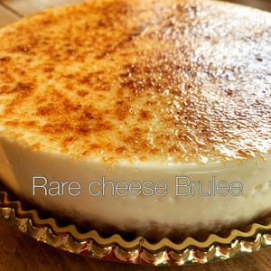 Rare cheese brulee 6号