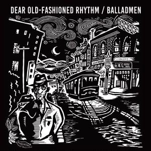 """BALLADMEN """"Dear Old-Fashioned Rhythm"""" / LP"""