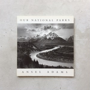 OUR NATIONAL PARKS / Ansel Adams