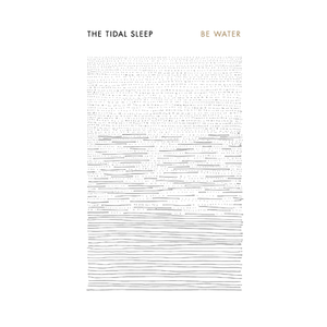 The Tidal Sleep - Be Water Japan limited edition CD