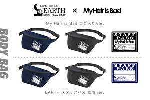 My Hair is Badコラボ&EARTHスタッフパス ポーチ