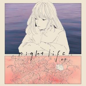 揺らぎ / night life e.p