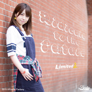 Limited R「Ridicule to the future」
