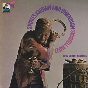 Leon Thomas ‎/ Spirits Known And Unknown (LP)