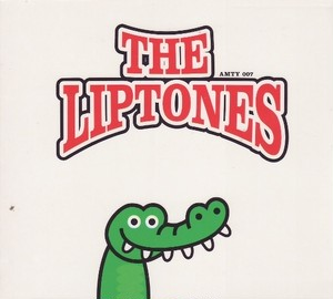 THE LIPTONES - The Latest News CD
