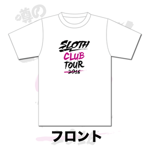 噂のSLOTH CLUB TOUR 2016 Tシャツ②(WHITE)