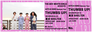 【東京編】『HITCH HIKE』Release Tour『THUMBS UP!』超先行チケット