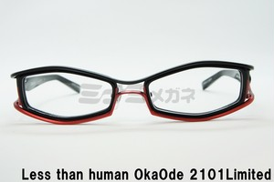 【正規取扱店】Less than human(レスザンヒューマン) OkaOde 2101Limited