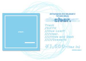1st mini album 「clear.」