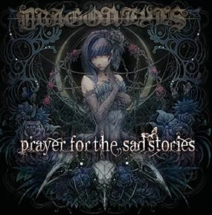 Prayer For The Sad Stories / DRAGON EYES