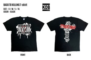 BACK TO KILLING T-shirt