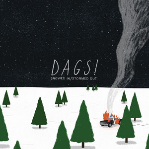 "[TLLT-0108] DAGS! - "" Snowed In / Stormed Out ""  [CD]"
