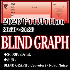 【来場チケット】11/1(日) BLIND GRAPH