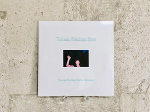 Tomato Ketchup Boys / 「Through The Dark/Certain Romance」