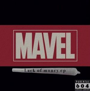 MAVEL/LackOfMoney EP