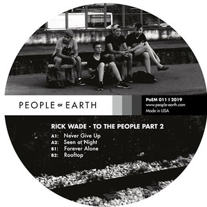 "【残りわずか/12""】Rick Wade - To The People Pt.2 EP"