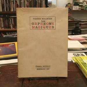 Les Orpheons Magiques / Pierre Molinier(ピエール・モリニエ)