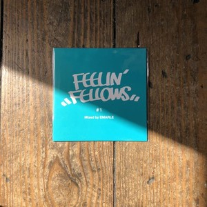 "(送料無料) ""FEELIN' FELLOWS #1"" Mixed by EMARLE"