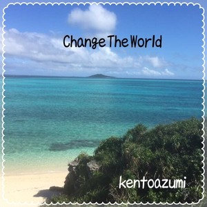 kentoazumi 6th Album Change the World(WAV/Hi-Res)