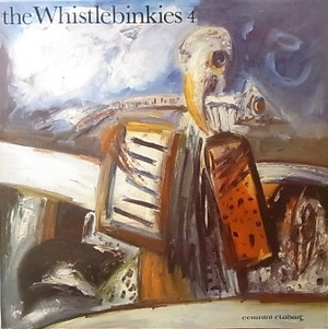 【LP】THE WHISTLEBINKIES/The Whistlebinkies 4