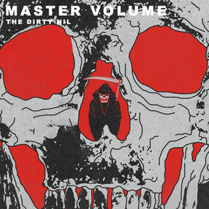 "[LP] The Dirty Nil ""Master Volume"""