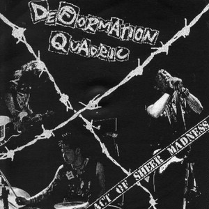 DEFORMATION QUADRIC - ACT OF SHEER MADNESS  CDR