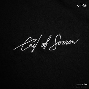 """vibes """"end of sorrow"""""""