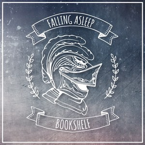 FALLING ASLEEP / Bookshelf EP