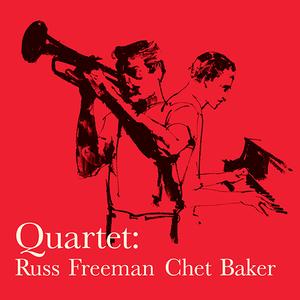 【新品LP】Chet Baker Quartet / with Russ Freeman