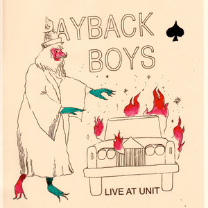 PAYBACK BOYS / LIVE AT UNIT