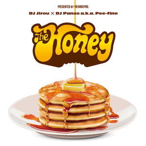 """""""The Honey -Only Sweetest Things-"""" Mix CD"""