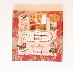 フランステイストの家 The French Inspired Home