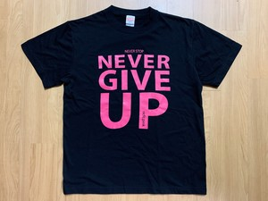 NEVER STOP,NEVER GIVE UP Tシャツ(黒)