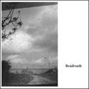 Beadroads [CD]