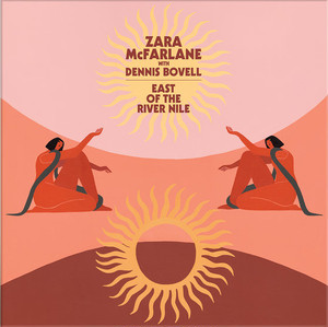 "【残りわずか/12""】Zara McFarlane with Dennis Bovell - East Of The River Nile"