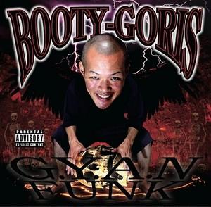 BOOTY-GORIS / G.Y.A.N FUNK