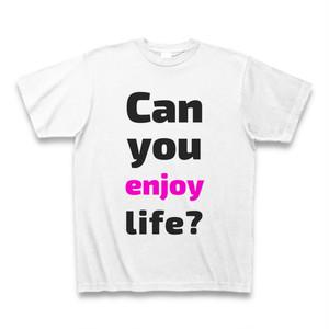 Can you enjoy life?