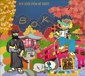 """BASED ON KYOTO - """"NEW BORN FROM MY ROOTS"""""""