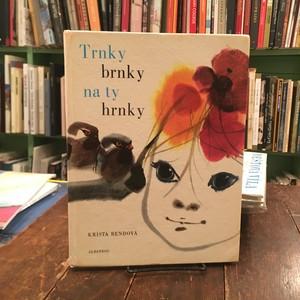 Trunky brnky na ty hrnky / Krista Bendova(クリスタ・ベンドヴァ)文、Mirko Hanak(ミルコ・ハナーク)絵