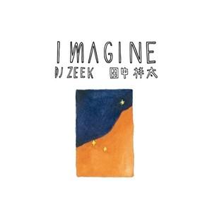 DJ ZEEK x 田中祥太 / imagine