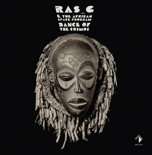 (LP)Ras_G & The Afrikan Space Program 「Dance Of The Cosmos」