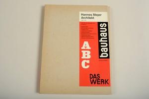 Hannes Meyer / bauhaus ABC   Das Werk
