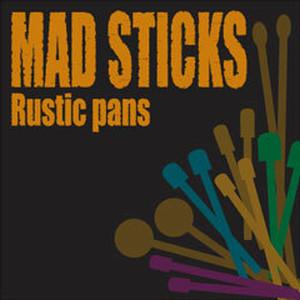 CD&DVD「MAD STICKS」2007年   Rustic pans