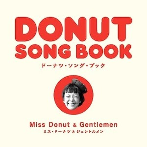 "Miss Donut & Gentlemen 『DONUT SONG BOOK 』(7"" +booklet)"